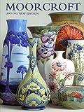 Moorcroft: A Guide to Moorcroft Pottery 1897-1993