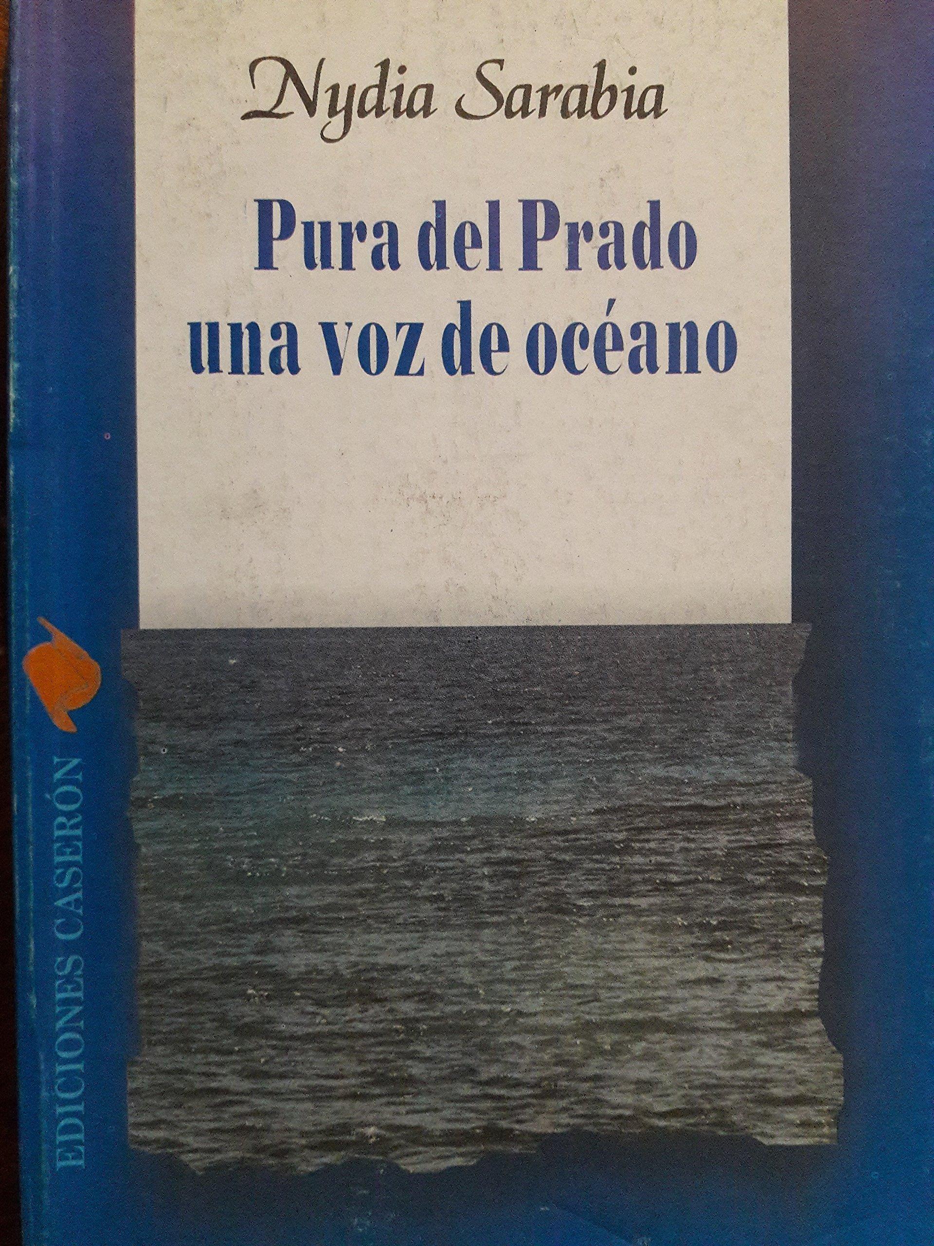 Pura del prado una voz de oceano.viday obra de pura del ...