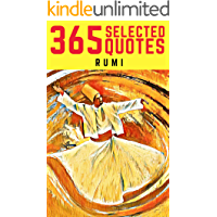 Rumi: 365 Profound Quotes from the Poet of Universal Love