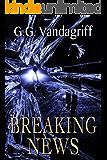 Breaking News: A Novel of Romantic Suspense (WOOT TV Series Book 2)