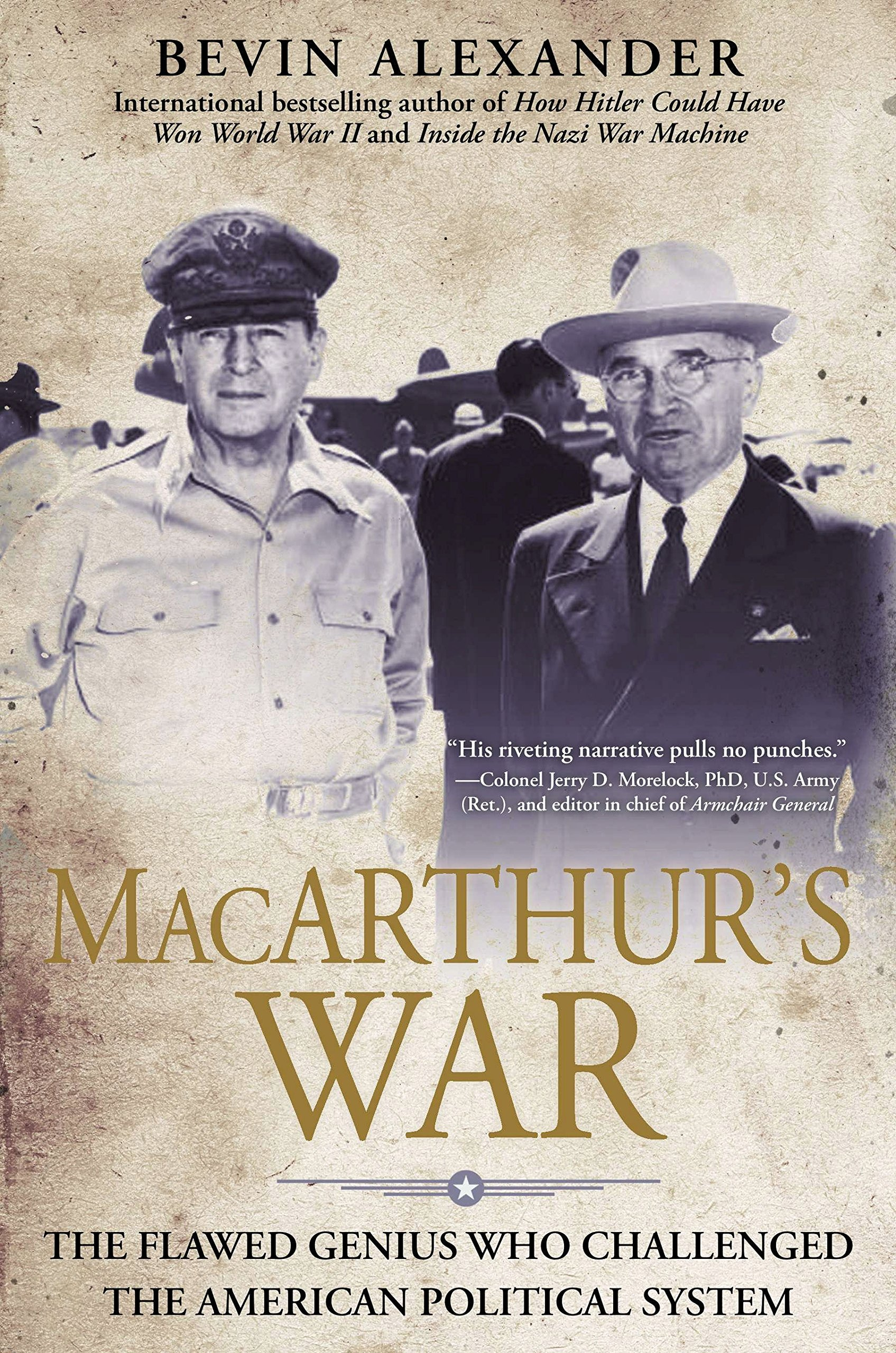 Download Macarthur's War: The Flawed Genius Who Challenged The American Political System pdf