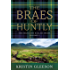 The Braes of Huntly (The Highland Ballad Series Book 3)