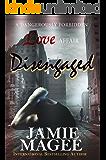 Disengaged: A Romantic Suspense  Novel: Broken Souls Romance (Young Blood, Rebel Heart)
