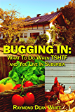 Bugging In: What To Do When TSHTF and You Live In Suburbia