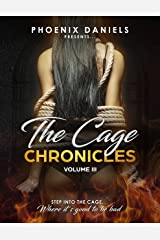 The Cage Chronicles III Kindle Edition