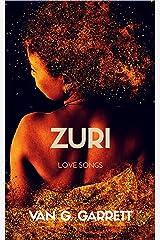 ZURI: Love Songs Kindle Edition