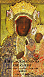 The Black Madonna and Christ: What The Da Vinci Code Did Not Say