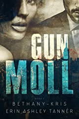 Gun Moll Kindle Edition