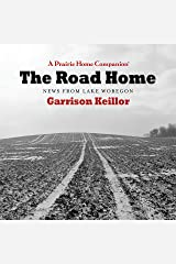 The Road Home: News From Lake Wobegon Audio CD
