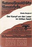 """Der Kampf um den Leser im Dritten Reich. Die Literaturpolitik der """"Neuen Literatur"""" (Will Vesper) und der """"Nationalsozialistischen Monatshefte""""."""