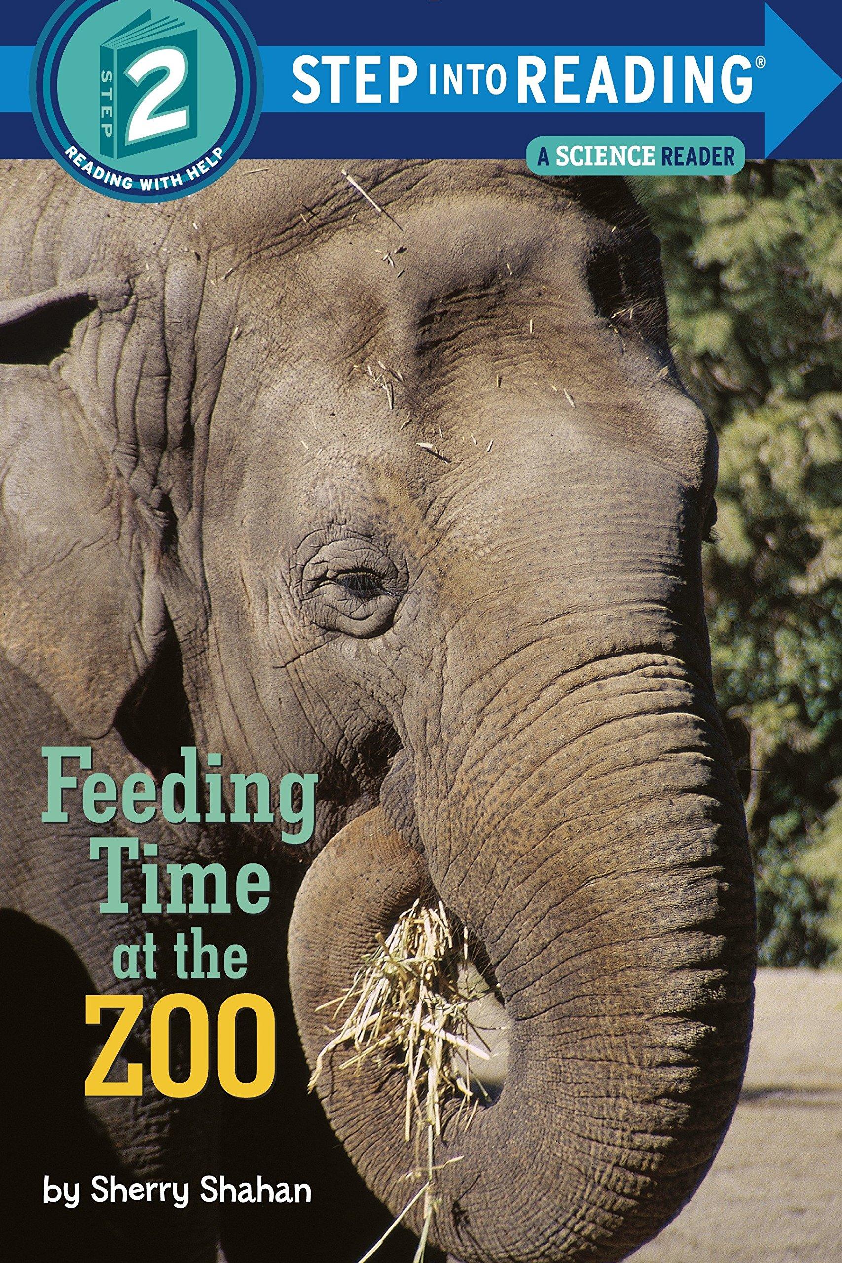 Amazon.com: Feeding Time at the Zoo (Step into Reading) (9780385371902):  Sherry Shahan: Books