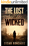 The Lost And The Wicked: A Post-Apocalyptic Romance Adventure
