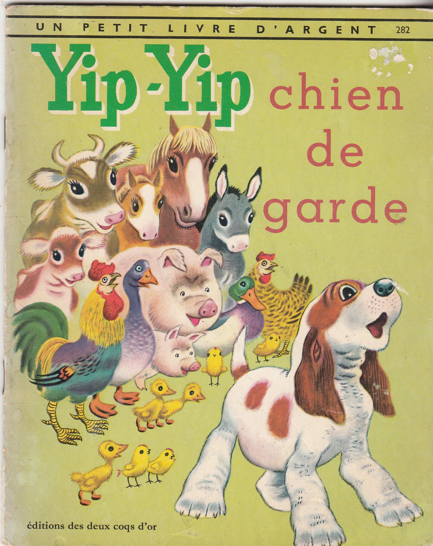 Yip Yip Chien De Garde K B Jackson Illustrations By T
