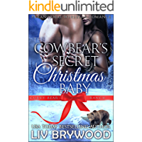 The Cowbear's Secret Christmas Baby (Curvy Bear Ranch Book 1)