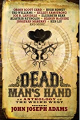 Dead Man's Hand: An Anthology of the Weird West Kindle Edition
