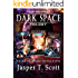 Dark Space: The Second Trilogy (Books 4-6) (Dark Space Trilogies Book 2)