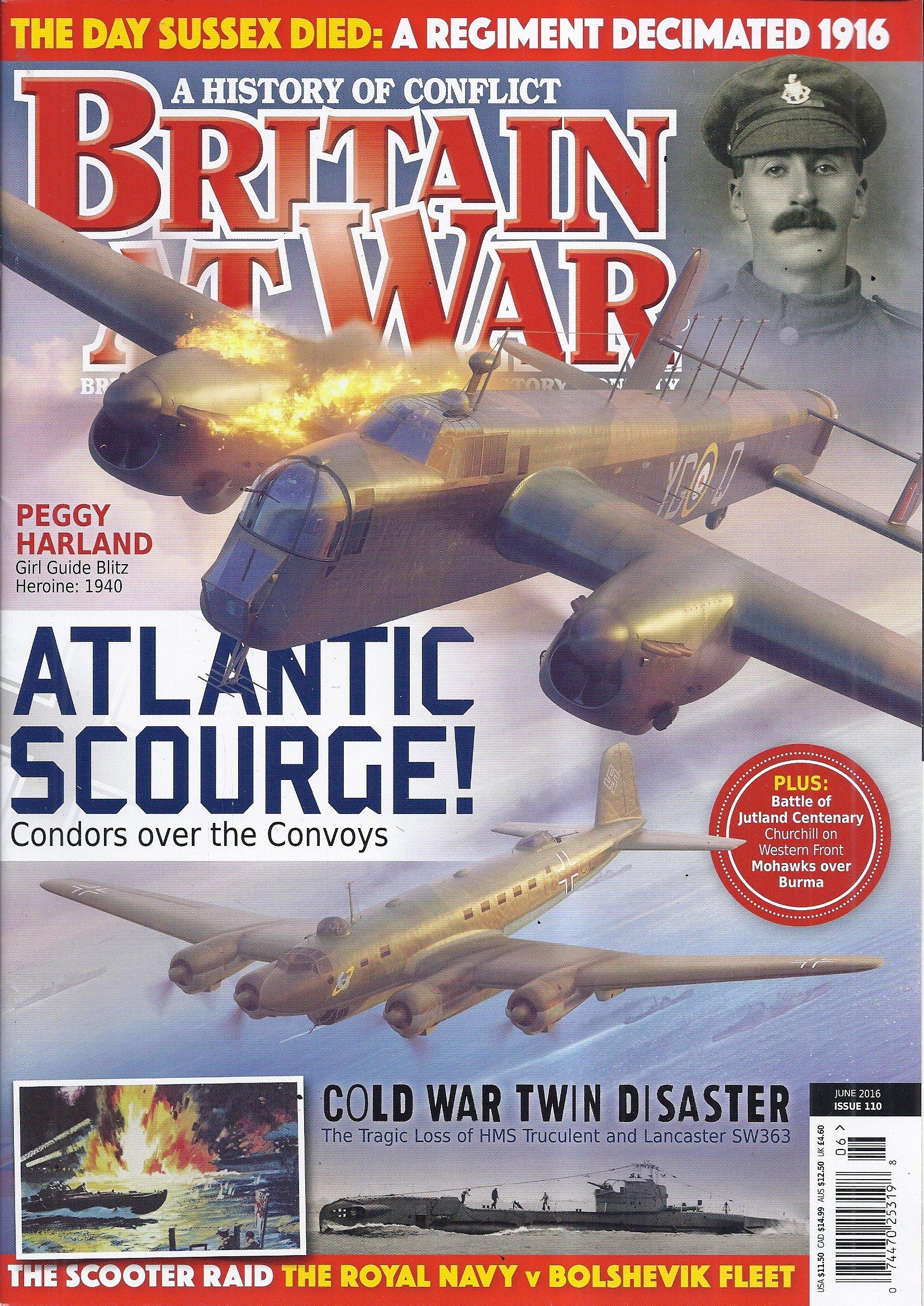 Download Britain At War Magazine (Issue 110 - June 2016 - The Day Sussex Died) ebook