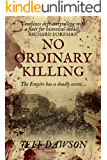 No Ordinary Killing