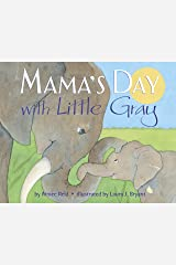 Mama's Day with Little Gray Kindle Edition
