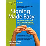 Signing Made Easy (A Complete Program for Learning Sign Language. Includes Sentence Drills and Exercises for Increased Compre