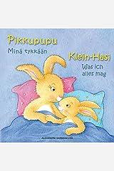 Klein Hasi - Was ich alles mag, Pikkupupu – Minä tykkään - Bilderbuch Deutsch-Finnisch (zweisprachig/bilingual) ab 2 Jahren (Klein Hasi - Pikkupupu - Deutsch-Finnisch ... (zweisprachig/bilingual)) (German Edition) Kindle Edition