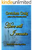 Here Will I Remain: Book 1 of the New Hope Series