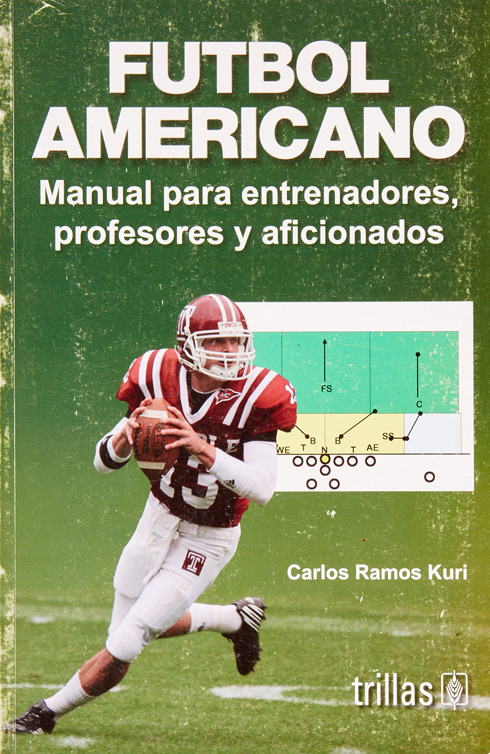 Futbol Americano/American Football: Manual para entrenadores, profesores y aficionados/Guide for Trainers, Professionals and Fans: Amazon.es: Carlos Ramos ...