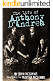 The Life of Anthony D'Andrea: A Return to the Temple of the Father