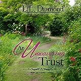 An Unwavering Trust