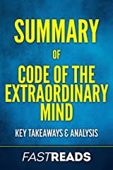 Summary of Code of the Extraordinary Mind: Includes Key Takeaways & Analysis Kindle Edition