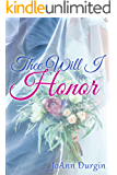 Thee Will I Honor: A Contemporary Christian Romance (Treasured Vow Series Book 2)