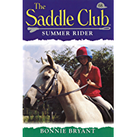 Saddle Club 68: Summer Rider (Saddle Club series)