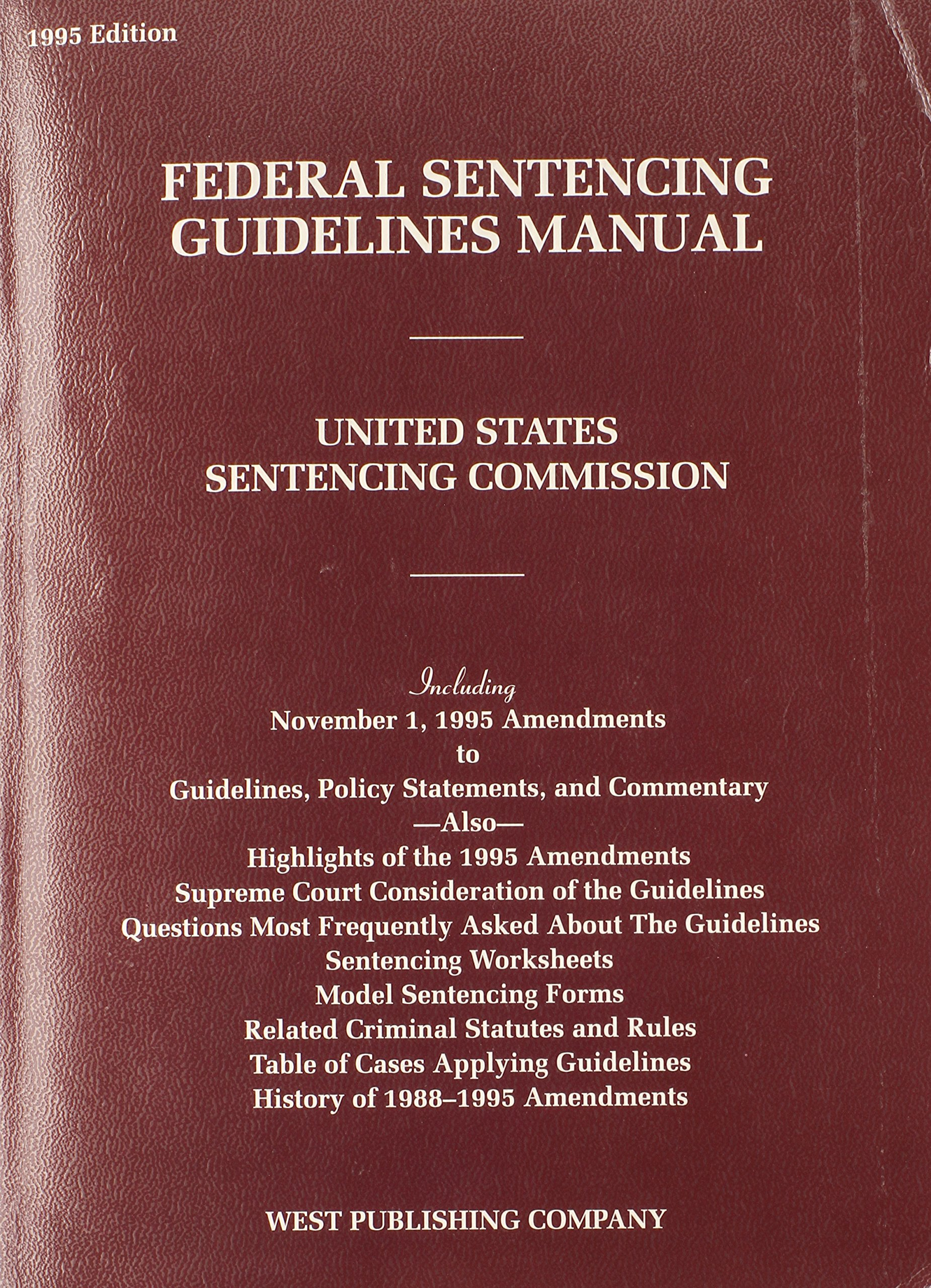 Worksheets Federal Sentencing Guidelines Worksheet federal sentencing guidelines manual united states commission1995 9780314089816 amazon com books