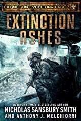 Extinction Ashes (Extinction Cycle: Dark Age Book 3) Kindle Edition
