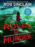 The Rules of Murder: An addictive, fast paced thriller with a nail biting twist (DI Dani Stephens Book 2)