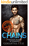CHAINS (Forsaken Riders MC Romance Book 18)
