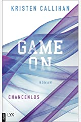 Game on - Chancenlos (Game-on-Reihe 2) (German Edition) Kindle Edition