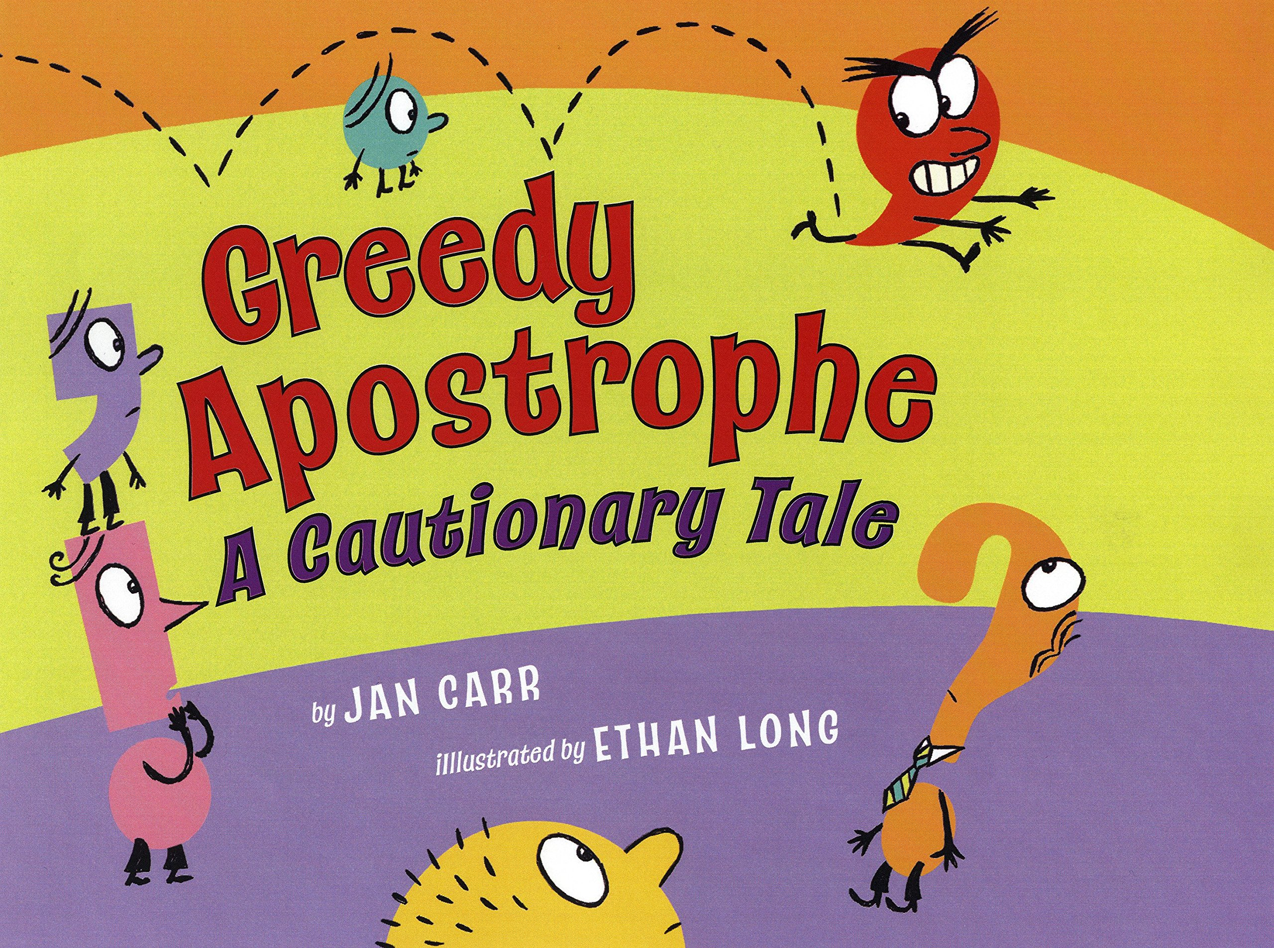 Read Online Greedy Apostrophe: A Cautionary Tale pdf