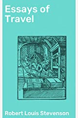Essays of Travel Kindle Edition