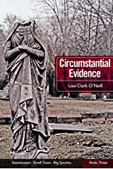Circumstantial Evidence (Sweetwater Book 3) Kindle Edition