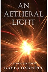 An Aetheral Light: A 13 Realms Novel (The 13 Realms Book 1) Kindle Edition