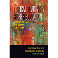Critical Reading in Higher Education: Academic Goals and Social Engagement (Scholarship of Teaching and Learning) (English Edition)