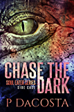 Chase The Dark: Side Case 1 (The Soul Eater)