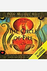 The Circle of Fire: Inspiration and Guided Meditation for Living in Love and Happiness Audible Audiobook