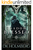 Shadow Blessed (The Shadow Accords Book 1)