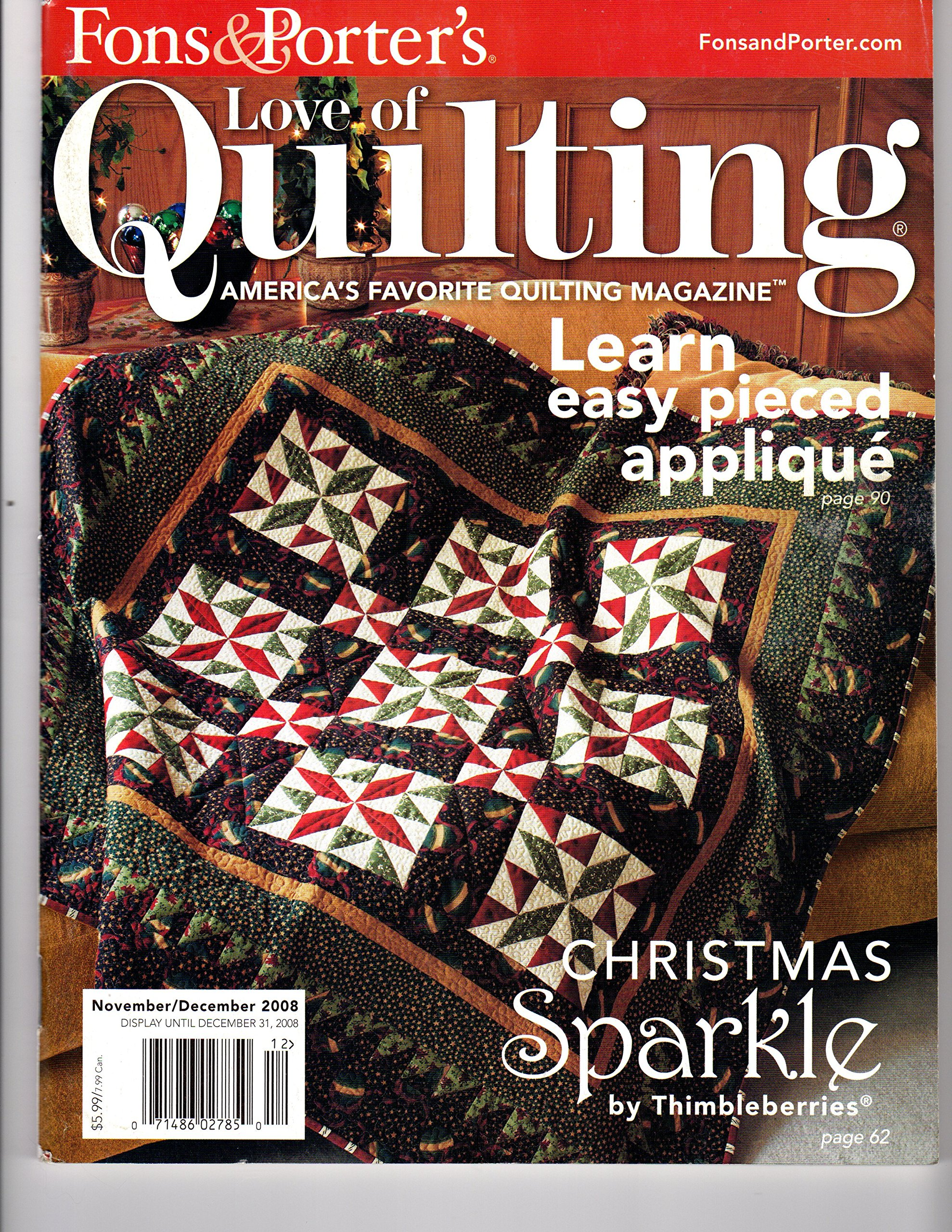 {Quilting} Fons and Porter's for the Love of Quilting {Volume 13, Number 5, Issue #78, November/December 2008}