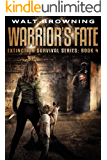 Warrior's Fate (Extinction Survival Book 4)