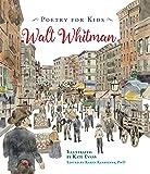 Poetry for Kids: Walt Whitman