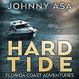 Hard Tide: Florida Coast Adventures, Book 1
