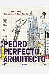 Pedro Perfecto, arquitecto / Iggy Peck, Architect (Spanish Edition) Hardcover